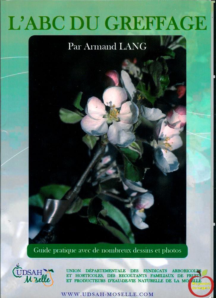 L'ABC du greffage - par Lang Armand